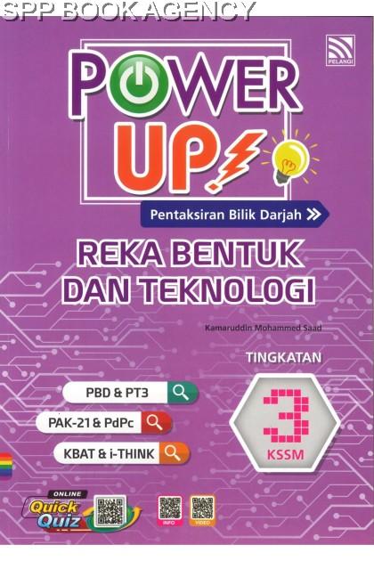 POWER UP REKA BENTUK DAN TEKNOLOGI TINGKATAN 3